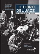 Il libro del Jazz - Dal Ragtime al XXI secolo