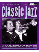 Classic Jazz - the Musicians & Recordings