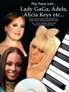 Play Piano With... Lady GaGa, Adele, Alicia Keys (book/CD play-along)