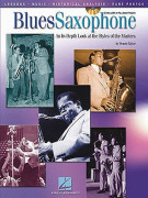 Blues Saxophone: In The Style Of The Masters (book/CD)