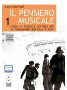 Il pensiero musicale 1 (book/2 CD)