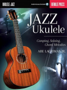 Jazz Ukulele : Comping, Soloing (book/Audio Online)
