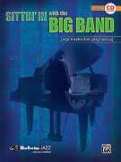 Sittin' In With the Big Band Volume I Piano (book/CD play-along)