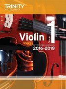 Trinity College London: Violin Exam Pieces - Grade 1 - 2016-2019