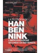 La filosofia di Han Bennink