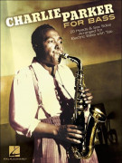 Charlie Parker for Bass