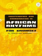 Independence And Coordination in African Rhythms (book/CD)
