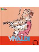 Antonio Vivaldi - Alla scoperta dei compositori (libro/CD)