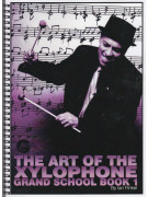 The Art of The Xylophone Grand School - Book 1