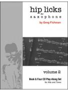 Hip Licks For Saxophone - Volume 2 (book/4 CD)