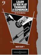 Learn As You Play Trombone & Euphonium