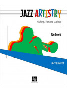 Jazz Artistry: Crafting a Personal Jazz Style