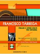Francisco Tarrega: Preludi e opere scelte per chitarra (libro/CD)