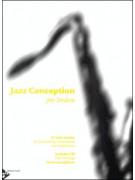 Jazz Conception for Tenor & Soprano Sax Soloist (book/CD play-along)