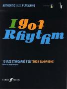 I Got Rhythm - Tenor Saxophone (book/CD)