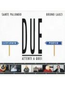 Sante Palumbo, Palumbo Sante: Attenti A Quei Due - CD
