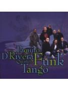 Paquito D'Rivera Quintet? – Funk Tango (CD)