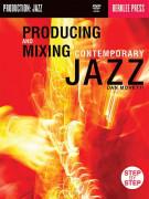 Producing & Mixing Contemporary Jazz (book/CD)