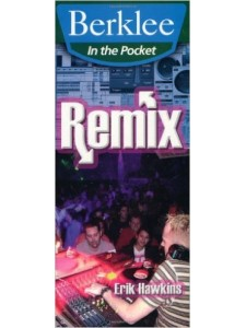 Remix - Berklee Pocket Series
