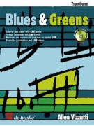 Allen Vizzutti: Blues & Greens Trombone (Book/CD)