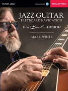 Jazz Guitar - Fretboard Navigation (book/ Audio Online)