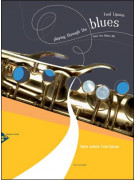 Playing Through the Blues: For Tenor Saxophone (book/CD play-along)