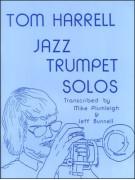 Tom Harrell - Jazz Trumpet Solos