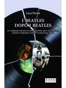 I Beatles dopo i Beatles