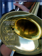 Swing With A Band Trombone (Score/CD)