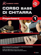 Corso Base per chitarra – Fingerboard vol. 1 (Libro/Video On Web)