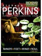 Stephen Perkins: Hands, Feet, Mind, Soul