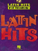 Latin Hits – Instrumental Play Along for Trombone (book/CD)
