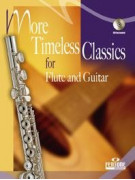 More Timeless Classics for Flute and Guitar (book/CD)