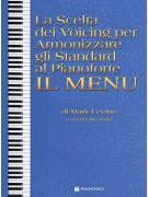 La Scelta dei Voicing per Armonizzare gli Standard al Pianoforte - Il Menu
