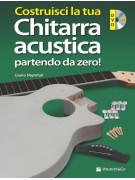 Costruisci la tua Chitarra Acustica Partendo da Zero (libro/DVD)