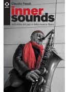 Inner Sounds - nell'orbita del jazz e della musica libera