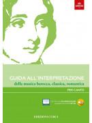Guida all'interpretazione della musica barocca, classica, romantica (Per Canto)