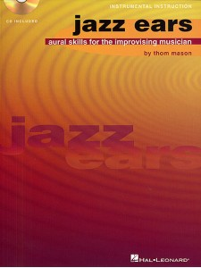 Jazz Ears: Aural Skills for the Improvising Musician (book/CD)