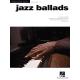 Jazz Ballads: Jazz Piano Solos