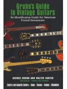 Gruhn's Guide to Vintage Guitars