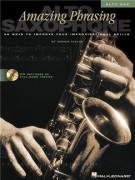 Amazing Phrasing for Alto Sax (book/CD)