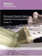 Trinity Guildhall: Percussion Teacher's Book - Ensembles & Accompaniments (Book/CD)