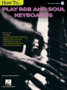 How to Play R&B Soul Keyboards (book/Audio Online)