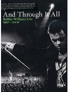 And Through It All, Robbie Williams Live 1997-2006 (DVD)