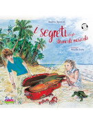 I segreti degli strumenti musicali (libro/CD)