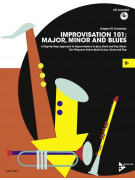 Improvisation 101: Major, Minor and Blues - Bb (book/CD)