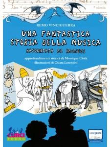 Una fantastica storia della musica raccontata ai ragazzi