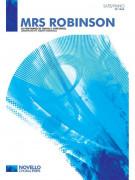 Simon & Garfunkel: Mrs. Robinson (Choral)