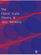 The Chord Scale Theory and Jazz Harmony