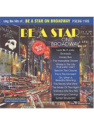 Be A Star on Broadway (2 CD sing-along)